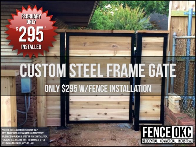 Custom steel frame gate installed by Fence OKC - February Sale